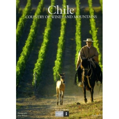 Chile - Country of Wines & Mountains (Large Hardback Book)