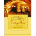 Michael Broadbent's Vintage Wine (Hardback Book)